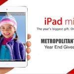 Metropolitant Year End Giveaway! iPad Mini 16GB Wi-Fi