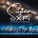 Holography For Your Ears – Revolutionary Super X-Fi From Creative